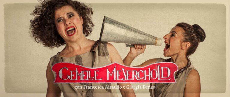 Le Gemelle Mejerchold